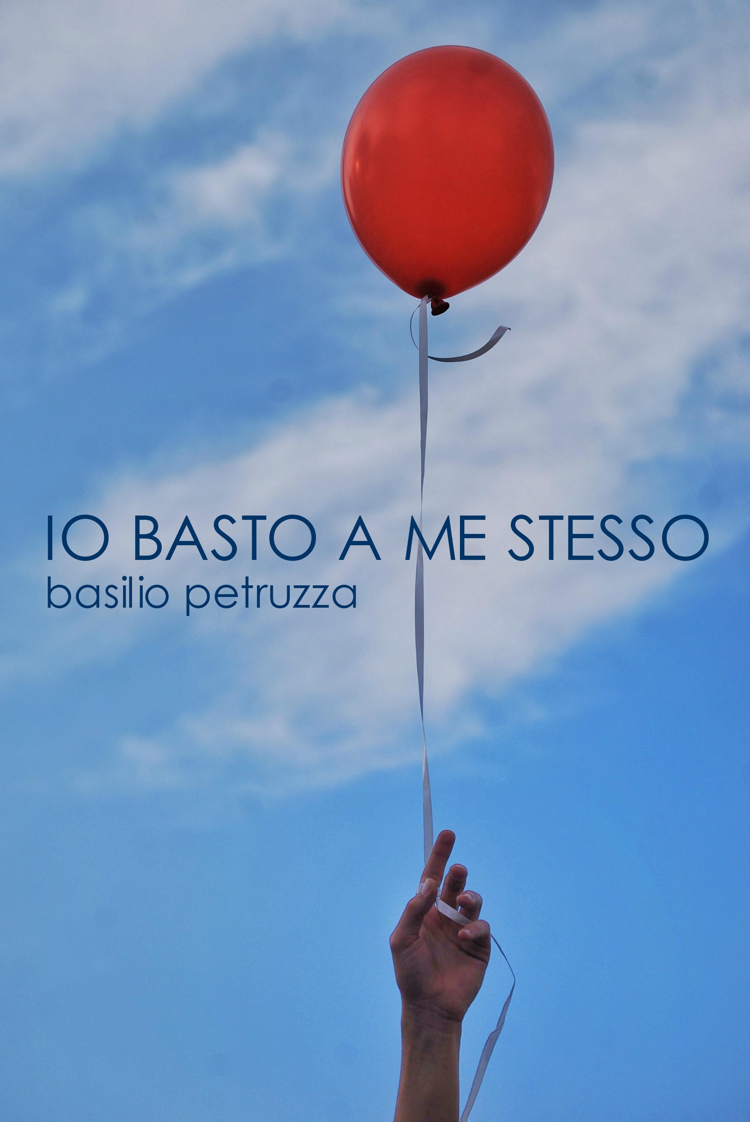 La copertina di Io basto a me stesso, di Basilio Petruzza