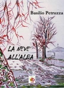La neve all'alba, Basilio Petruzza. Copertina. Edda Edizioni.